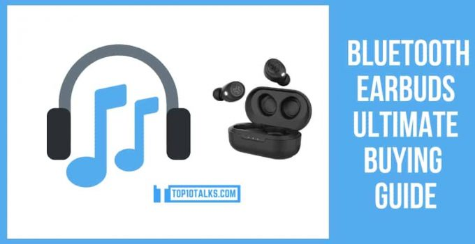 Bluetooth Earbuds Buying Guide 2019