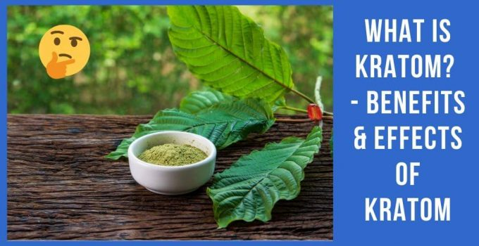 Kratom benefits
